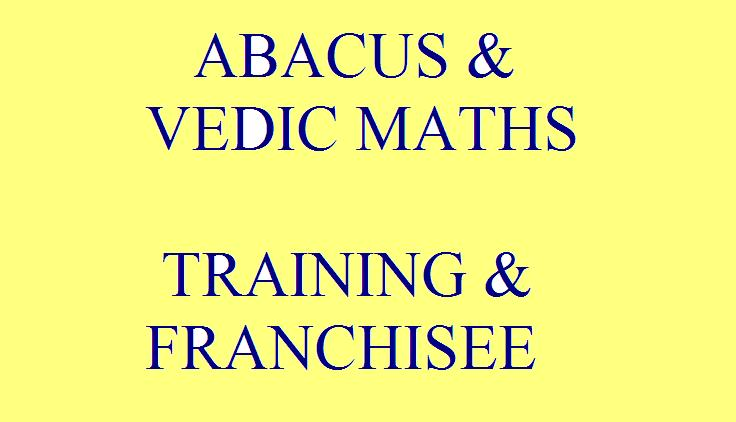Abacus  & Vedic Maths Training & Franchise - Abacus  & Vedic Maths